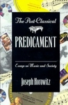 Postclassical predicament